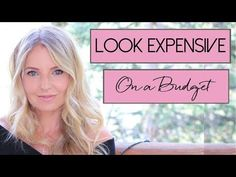 10 WAYS TO ALWAYS LOOK EXPENSIVE | Shea Whitney - YouTube