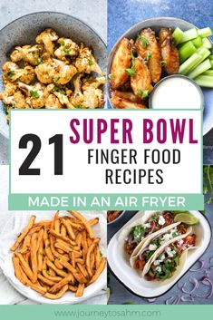 21 Delicious and Easy Air Fryer Super Bowl Recipes