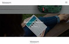 Blossom - I was reading back though an article we published about Web Design Trends for 2015, and realized that Josh Hemsley's company out of Californina, Envoy just produced a website, Blossom that fits in well with the upcoming trends: