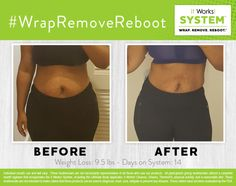 Work it, wrap star! #WrapRemoveReboot your body with the It Works! System AND get ready for summer ! Check out these AMAZING results after just TWO ✌ weeks of using our System!