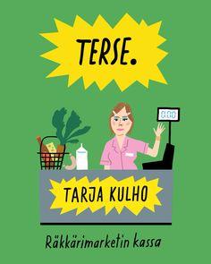 Lisää korsolaista viisautta Paula Norosen kirjassa Tarja Kulho - Räkkärimarketin kassa. Lue tai kuuntele nyt! #TarjaKulho Movie Posters, Movies, Films, Film, Movie, Movie Quotes, Film Posters, Billboard
