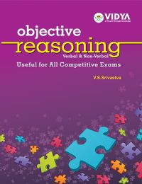 Objective Reasoning (Verbal & Non Verbal) – Useful for all Competitive Exams