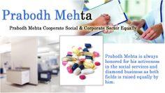 Prabodh Mehta Cooperate Social & Corporate Sector Equally