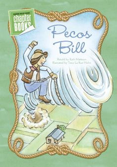 Pioneer Valley Books - Learn to Read, Guided Reading, Common Core Pioneer Valley Books, Pecos Bill, Traditional Tales, Chapter Books, Guided Reading, Learn To Read, Literacy, Education, Learning
