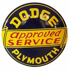 Dodge Plymouth Approved Service Porcelain Sign 50 cm