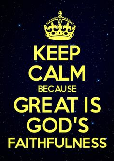 GREAT IS GOD'S FAITHFULNESS