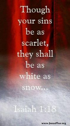 Your sins are as white as snow