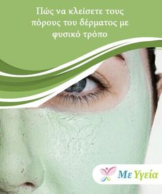 How to close skin pores naturally – M … – Beauty & Seem Beautiful Beauty Secrets, Beauty Hacks, Beauty Recipe, Skin Tips, Health Fitness, Skin Care, Face, Beautiful, Remedies