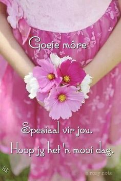 Morning Blessings, Good Morning Wishes, Good Morning Inspirational Quotes, Good Morning Quotes, Lekker Dag, Goeie More, Afrikaans Quotes, Special Quotes, Happy Moments