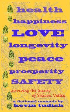 health, happiness, love, longevity, peace, prosperity, and safety