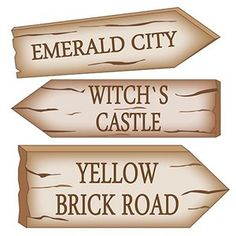 Wizard of Oz Signs