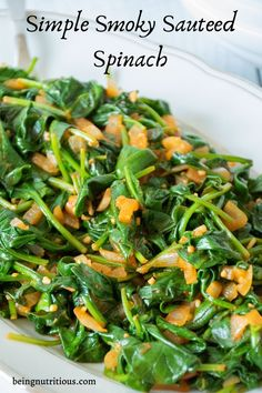 Simple Smoky Sauteed Spinach - Being Nutritious Quick Side Dishes, Keto Side Dishes, Healthy Gluten Free Recipes, Diabetic Recipes, Spinach Nutrition, Steamed Spinach, Caesar Pasta Salads, Vibrant, Veggies