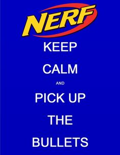 Keep Calm and Pick Up the Bullets Nerf Birthday Party, Nerf Party, 10th Birthday Parties, Birthday Ideas, Camo Party, Party Printables, Party Planning, Party Time, Party Ideas