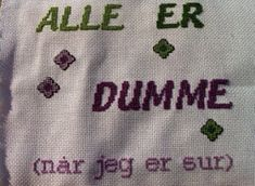 Bilderesultat for geriljabroderi Diy And Crafts, Arts And Crafts, Needlework, Cross Stitch, Embroidery, Humor, Sewing, Words, Project Ideas