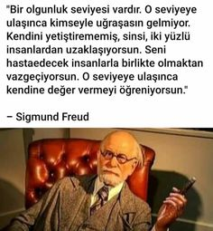 Book Quotes, Words Quotes, Life Quotes, Turkish Sayings, Philosophical Words, Great Inspirational Quotes, Sigmund Freud, Good Sentences, Movie Lines