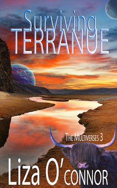 Book 3 of The Multiverses Series. The colonists have landed on Terranue. But will they survive the T.rexes, giant bears and the hungry death beneath their feet?