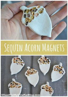 Sequin Acorn Magnets Kid Craft 2019 Sequin acorn magnets made with air-dry clay. Can also be embellished with buttons glitter or paint The post Sequin Acorn Magnets Kid Craft 2019 appeared first on Clay ideas. Clay Crafts For Kids, Easy Fall Crafts, Thanksgiving Crafts For Kids, Halloween Crafts For Kids, Thanksgiving Decorations, Christmas Crafts, Xmas, Shawarma, Sequin Crafts