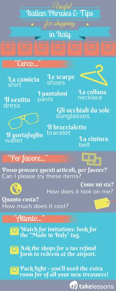 Useful Italian Phrases and Tips for Shopping in Italy http://takelessons.com/blog/useful-italian-phrases-shopping-z09?utm_source=social&utm_medium=blog&utm_campaign=Pinterest