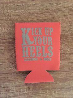 Kick Up Your Heels Koozie