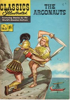 Classics Illustrated - The Argonauts - HRN 173 - Canadian issue! Dec 2013 in Collectibles, Comics, Modern Age Other Modern Age Comics Vintage Children's Books, Vintage Comics, Comic Book Artists, Comic Book Characters, First Tv, Classic Comics, American Comics, Classic Books, Comic Book Covers
