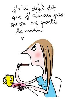 pas le matin Women Life, Some Words, Vignettes, Good Morning, Brave, Funny Quotes, Messages, Cartoon, Humor