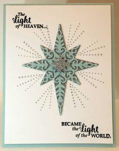 One of my favorites using Stampin Up's Star of Light bundle.