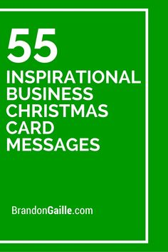 55 Inspirational Business Christmas Card Messages