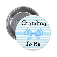 #customize - #Grandma to be blue and white baby shower button