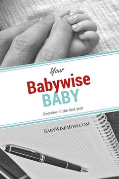 Your Babywise Baby: First Year Overview | Babywise schedule | Babywise | mom advice | baby sleep