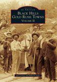Black Hills Gold Rush Town, Volume II Jan Cerney and Roberta Sago  #DOEBibliography