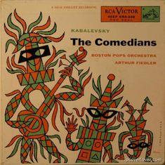 Boston Pops Orchestra, Arthur Fiedler- Kabalevsky: The Comedians, label: RCA Victor Design: Jim Flora. Lp Cover, Cover Art, Glengarry Glen Ross, Boston Pops, Pop Albums, Music Machine, Rca Records, Classical Music, Comedians
