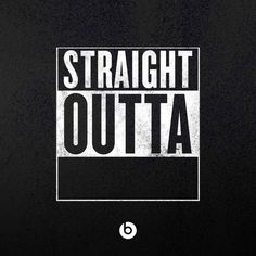 "Make a ""Straight Outta"" Meme"