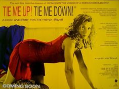 Tie Me Up! Tie Me Down!it's my new goal to watch his entire ...