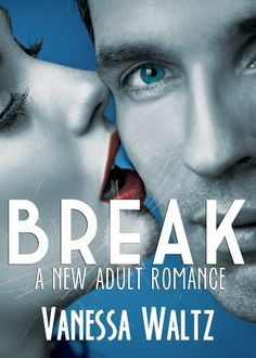 Break (Billionaire New Adult Romance) by Vanessa Waltz, http://www.amazon.com/dp/B00IG9U70K/ref=cm_sw_r_pi_dp_Nebatb0KJ9ET3