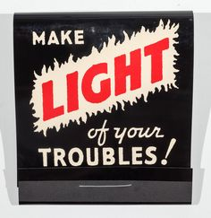 Make Light of Your Troubles 1