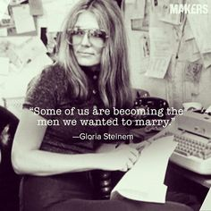 Gloria Steinem greatly contributed to the women's rights movement in the late For many decades she wrote and spoke about domestic violence, gender equality, racism, and much more. Gloria Steinem Quotes, Womens Day Quotes, Independent Women Quotes, Feminism Quotes, Bitch Quotes, Badass Women, Strong Quotes, Woman Quotes, Women Empowerment