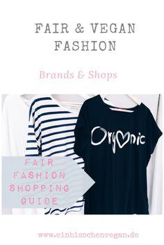 86322b72ba87bf Fair Fashion Shopping Guide - Auf einbisschenvegan.de findet ihr Link zu  Shops   Brands. Vegane KleidungBio ...