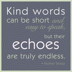 Mother Teresa quote on kind words