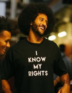 fb871fdcc5a Colin Kaepernick Love Your Sister, Dont Ever Give Up, Be A Nice Human,