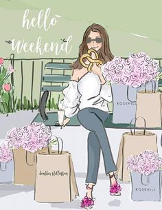 Bon Weekend, Hello Weekend, Happy Weekend, Hello Friday, Pretty Woman, Positive Quotes For Women, Megan Hess, Weekend Quotes, Girls Rules