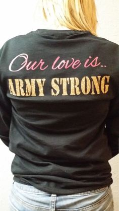 A personal favorite from my Etsy shop https://www.etsy.com/listing/264534728/army-girlfriend-army-wife-our-love-is