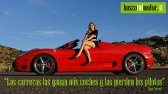 """""""Motores""""  """"""""http://www.buscomimotor.com/buscomimotor-busco-motores.php""""  """"Una sociedad es perfecta cuando el número de socios es impar e inferior a tres""""-- Enzo Ferrari"""
