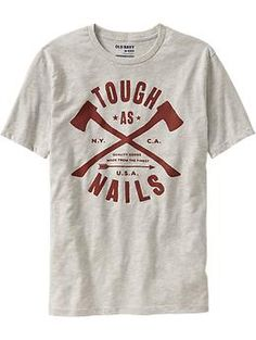 "Men's ""Tough As Nails"" Tees"