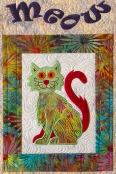 Cat's Meow Embroidery (Product Shipped with CD) Cat Quilt Patterns, Applique Patterns, Embroidered Quilts, Applique Quilts, Mini Quilts, Baby Quilts, Cat Applique, Fabric Animals, Colorful Quilts