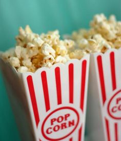 pop corn!  I make my own, and I like it the best.  No more store or movie bought.