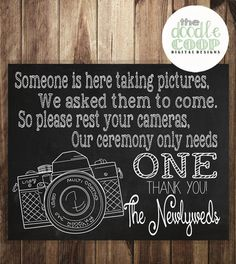 Please Rest Your Cameras Printable Ceremony Art