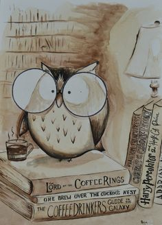 Coffee Owl Print - Book Nerd by DrivewayOriginals on Etsy https://www.etsy.com/listing/260543841/coffee-owl-print-book-nerd