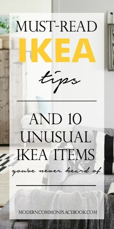 Must Read IKEA tips and 10 unusual items you've never heard of!