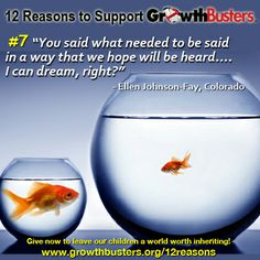 #7 http://www.growthbusters.org/12reasons/