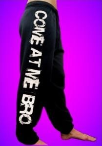Come At Me Bro Sweatpants look so comfy! Soccer Outfits, Boy Outfits, Cute Outfits, Fashion Outfits, Teen Fashion, Sweatpants Outfit, Sweatshirt Outfit, Soccer Sweatpants, Lazy Day Outfits